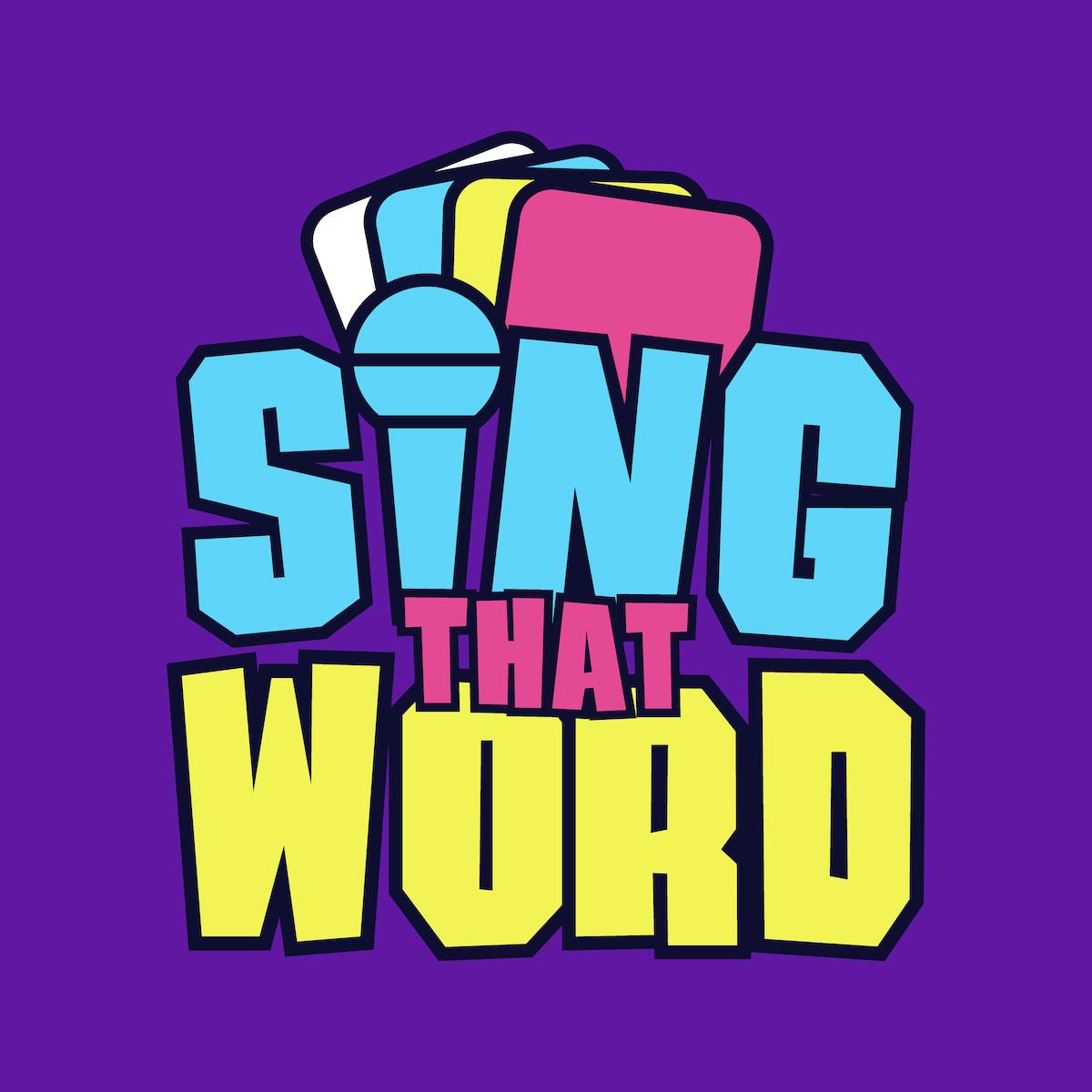 Sing That Word